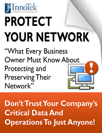 White-Paper-Protect-Your-Network-InnoTek-Computer-Consulting-sm